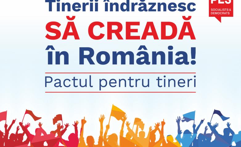 Forumul Tinerii îndrăznesc să creadă în România. Pactul pentru tineri!